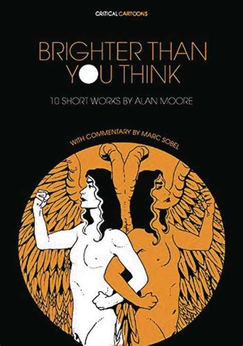 brighter than you think 10 short works by alan moore fresh comics
