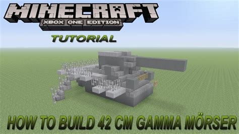 construct 2 free edition tutorial minecraft xbox edition tutorial how to build ww1 2 42 cm