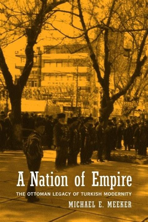 Bol Com A Nation Of Empire The Ottoman Legacy Of Ottoman Empire Legacy
