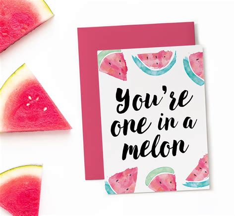 printable birthday cards for friends printable birthday card one in a melon funny birthday