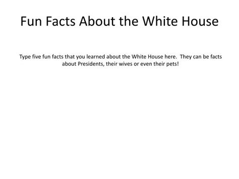 facts about the white house ppt the white house an american treasure powerpoint presentation id 2167680