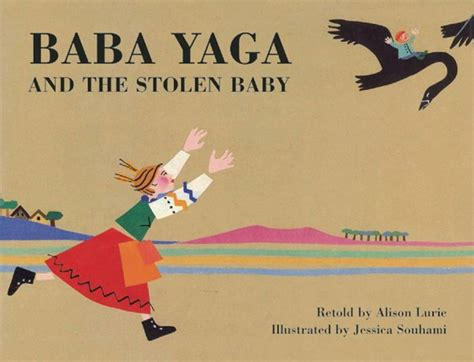 libro baba yaga baba yaga and the stolen baby by alison lurie jessica souhami paperback barnes noble 174