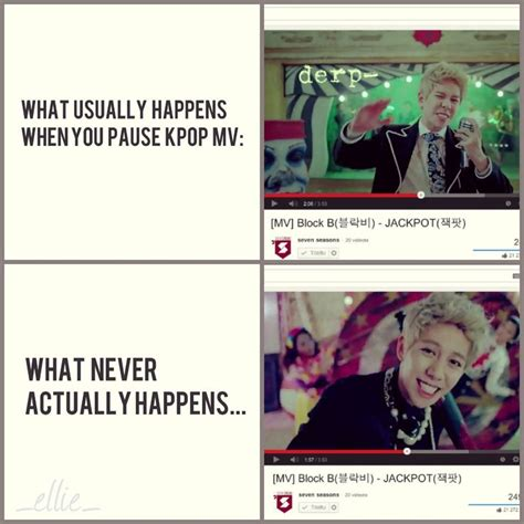 B Meme - blockb derp this is what happens when you pause kpop