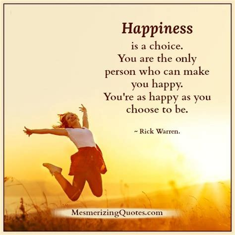 Is A Choice happiness is a choice mesmerizing quotes