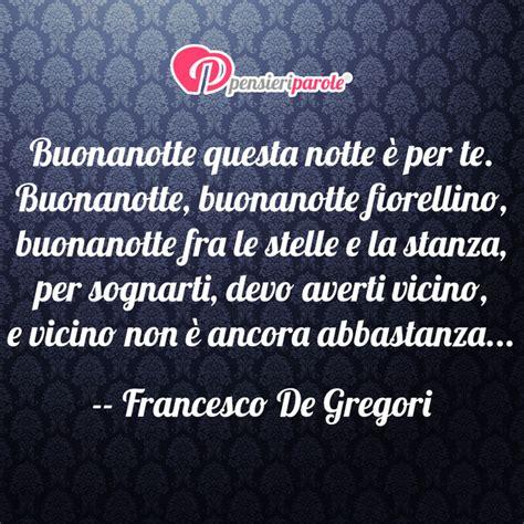 buonanotte fiorellino testo immagine con augurio buonanotte di francesco de gregori