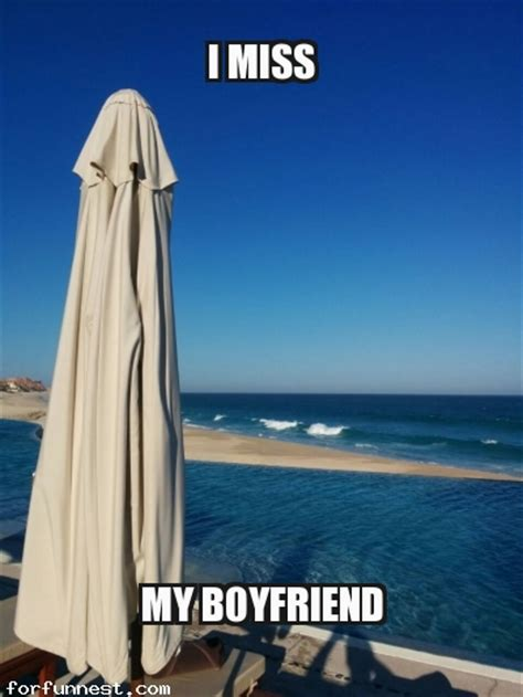 My Boyfriend Meme - i miss my boyfriend meme funny memes jokes for fun