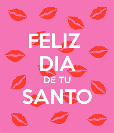 imagenes feliz dia tu santo feliz dia de tu santo poster mami keep calm o matic