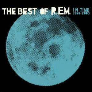 Bad Day Rem Traduzione R E M In Time The Best Of R E M 1988 2003 Reviews