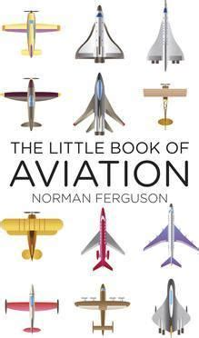 aã ronautics an abridgement of aã ronautical specifications filed at the patent office from a d 1815 to a d 1891 classic reprint books the book of aviation norman ferguson 9780752488370