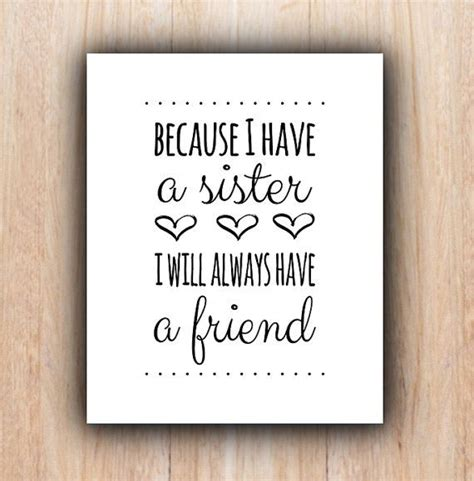 printable quotes sisters 301 best sister quotes images on pinterest sisters my