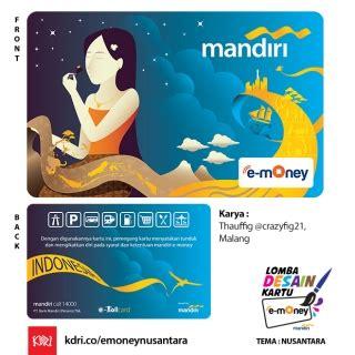 E Money Mandiri Barcelona 30 finalis lomba desain kartu mandiri e money tema nusantara hellomotion