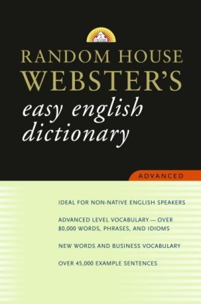 random house dictionary random house webster s easy english dictionary advanced