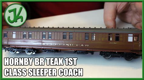 1st Class Sleeper Review hornby br teak 1st class sleeper coach r4602 unboxing and review