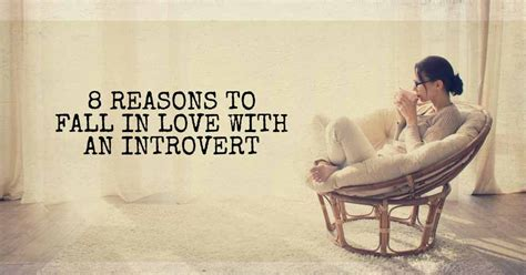 8 Reasons To Be In A Relationship by 8 Reasons To Fall In With An Introvert