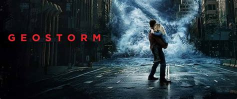 geostorm film poster geostorm movie review geek news network