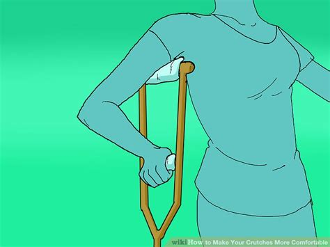 how to make crutches more comfortable how to make your crutches more comfortable 9 steps
