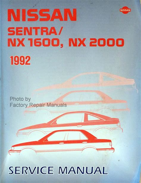 service and repair manuals 2000 nissan sentra head up display 1992 nissan sentra and nx coupe factory shop service manual factory repair manuals