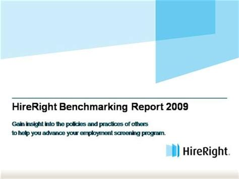 How Does Hireright Background Check Take 2009 Hireright Employment Screening Benchmark Authorstream