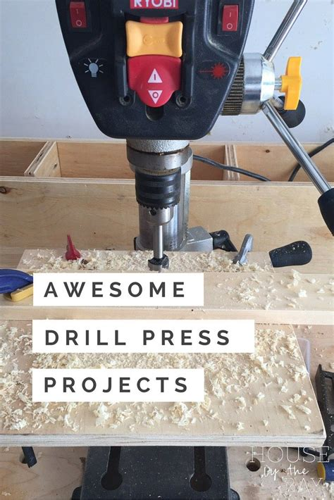 awesome  easy drill press projects house   bay
