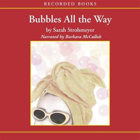 Bubbles All The Way by Bubbles All The Way Readers