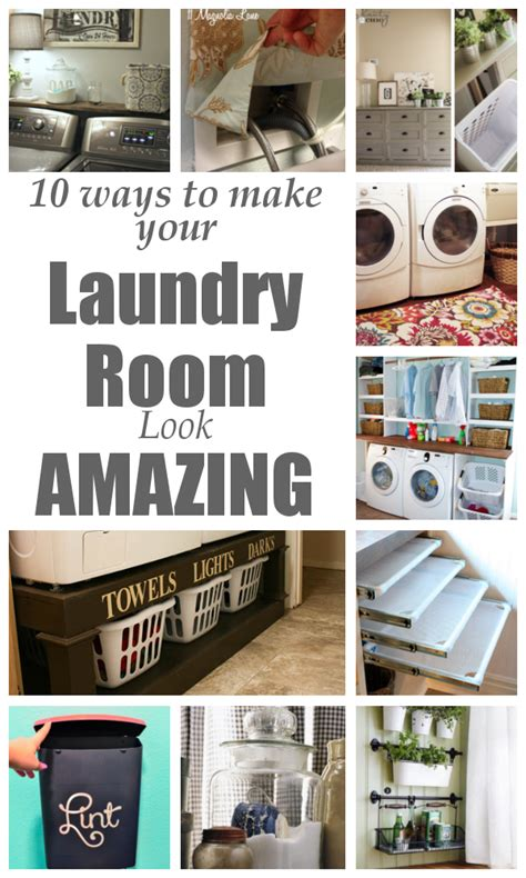 how to make your room amazing diy home sweet home 10 ways to make your laundry room look amazing