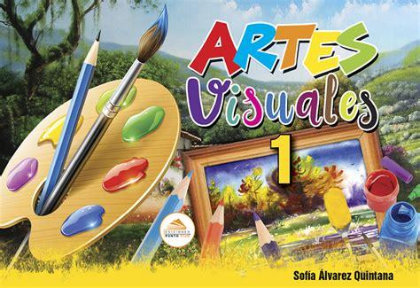 imagenes para artes visuales artes visuales 1 ediciones punto fijo