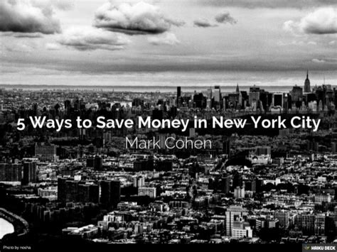7 Ways To Mak A City Your New Home by 5 Ways To Save Money In New York City