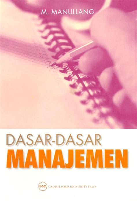 Dasar Dasar Manajemen By Manulang index of images products bisnis keuangan manajemen