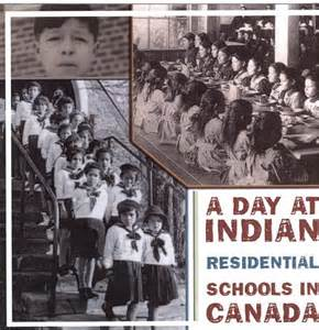 Indian Residential Schools In Canada Essays by Day At Indian Residential Schools In Canada Dvd A Performance Use Goodminds