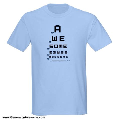 Awesome Shirts Generally Awesome Awesome Eye Chart T Shirts