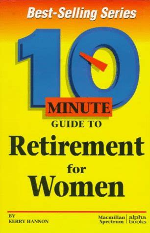 A Late Starter S Guide To Retirement 10 minute guide to retirement for by kerry hannon