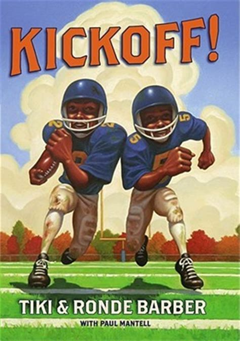 football picture books kickoff by tiki barber reviews discussion bookclubs