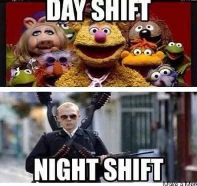 Night Shift Memes - day shift vs night shift thanks to healthcare not fair