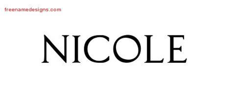 tattoo name designs nicole regal victorian name tattoo designs nicole graphic