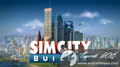 simcity buildit v1 9 9 38138 mod apk para hileli simcity buildit altın hile arşivleri android oyun club