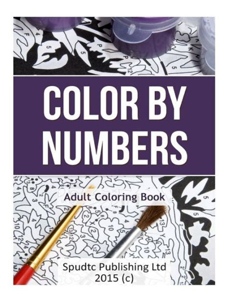 color by number books color by numbers coloring book by spudtc publishing