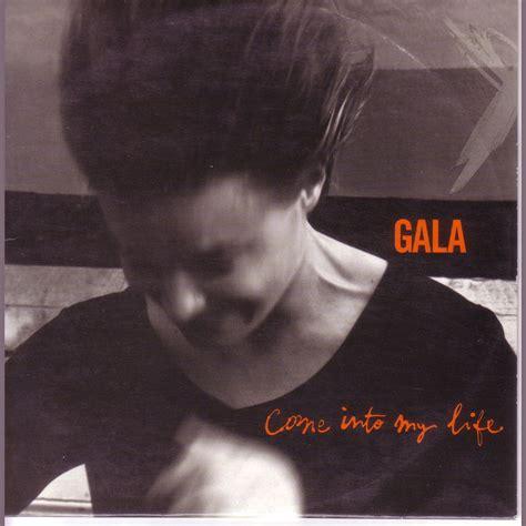 download mp3 gratis gala gala come into my life french single gala mp3 buy full