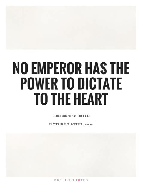 The Kaiser Of Quotable Quotes by Power Has No Limits By Tiberius Like Success
