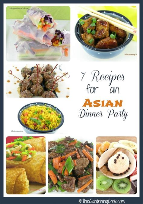 asian dinner recipes 7 recipes for an asian dinner the gardening cook