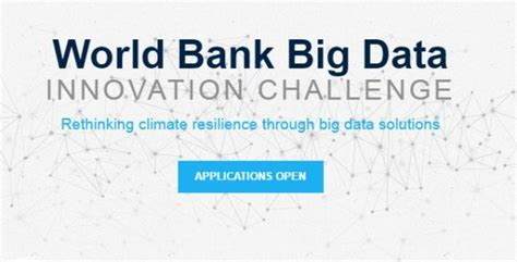 wold bank data world bank big data innovation challenge 2017 2018