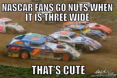 racing memes racing memes dirt track racing memes dirt