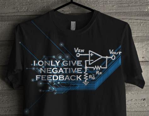 T Shirt Electronic 04 new negative feedback t shirt design eevblog