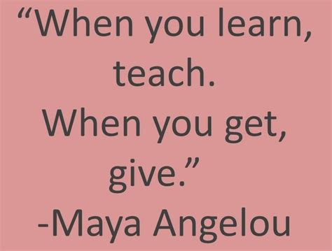 What Do You Learn When Getting An Mba by Quot When You Learn Teach When You Get Give Quot
