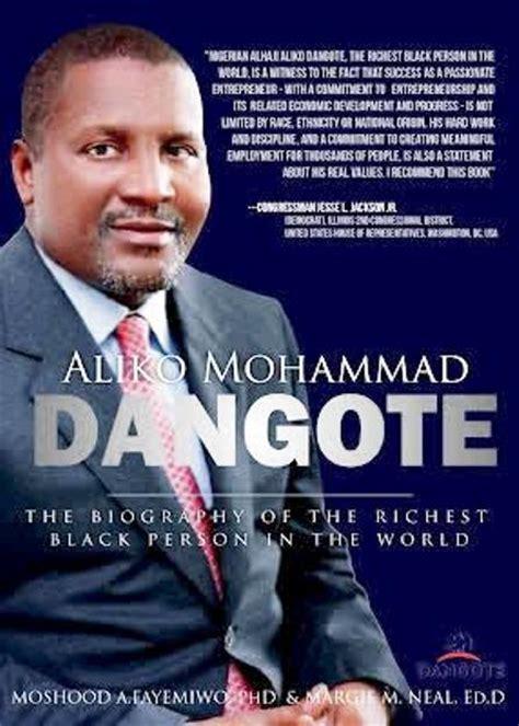 Biography Of Dangote | talk of the town by orikinla aliko mohammad dangote the