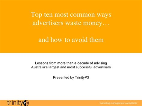 Mba Education Is A Waste Of Money by Top 10 Ways Marketers Waste Money