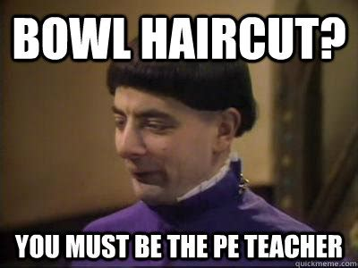 Bowl Haircut Meme - if i was a teacher funny mean meme