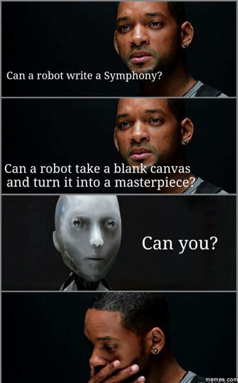I Robot Meme - home memes com