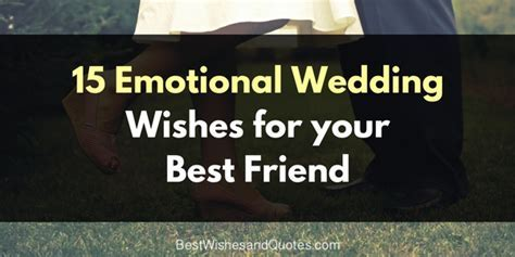Choose one of these Special Wedding Wishes for Your Best