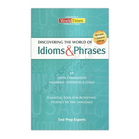 Mba Idioms And Phrases by Discovering The World Of Idioms And Phrases Jahangir