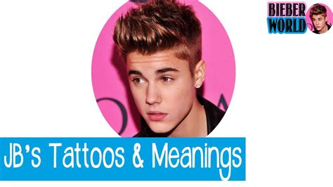 justin bieber tattoos and meanings youtube